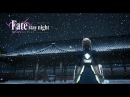 Fate stay night Heaven's Feel THE MOVIE I presage flower Theatrical Trailer 2