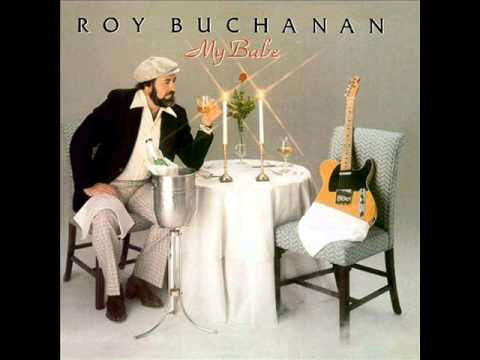 ROY BUCHANAN - My Sonata
