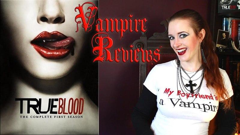 Vampire Reviews: True Blood