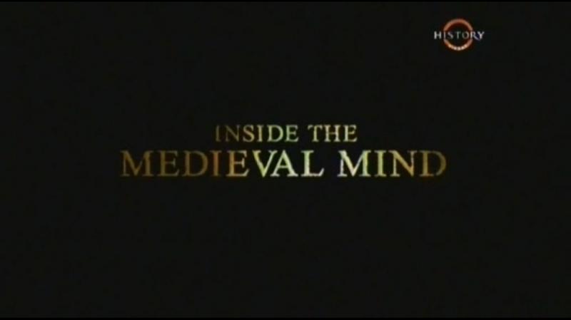 BBC Внутри средневекового разума 3. Вера