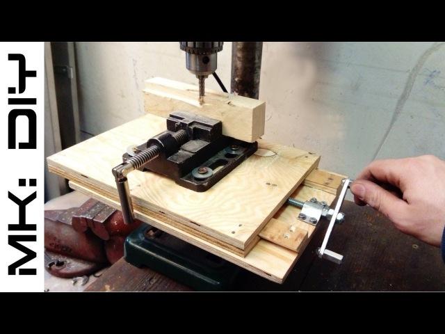 MK: DIY Milling table for drill press tutorial