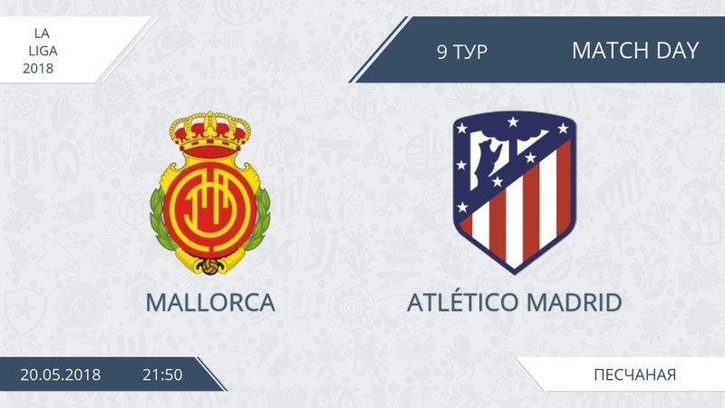 AFL18. Spain. Primera. Day 9. Mallorca - Atlético Madrid.