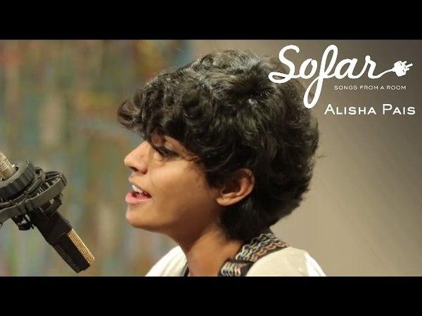 Alisha Pais - Up | Sofar Bombay