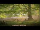 Мифы леса - 1 серия. Звериный рай и царство