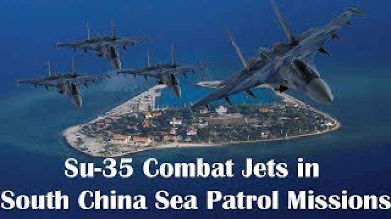 China Deploys Russian-made Su-35 Combat Jets in South China Sea Patrol Missions