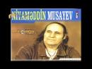 Niyaməddin Musayev - Anama Deyin Balası Gələr