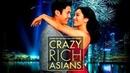 Безумно богатые азиаты UHD(мелодрама, комедия)2018