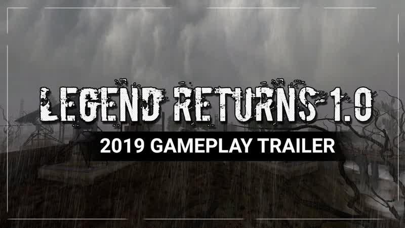 S.T.A.L.K.E.R.: Legend Returns - 2019 Геймплейный трейлер