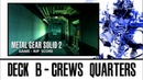 8. DECK B - CREWS QUARTERS - METAL GEAR SOLID 2: GAME-RIP SCORE 2001 - EXTENDED