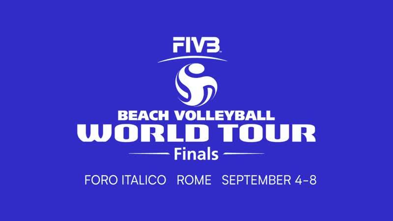 Beach Volleyball World Tour Finals ROME 2019
