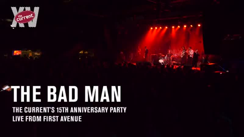 The Bad Man Full performance Jan 18 2020 The Currents 15th Anniversary Party