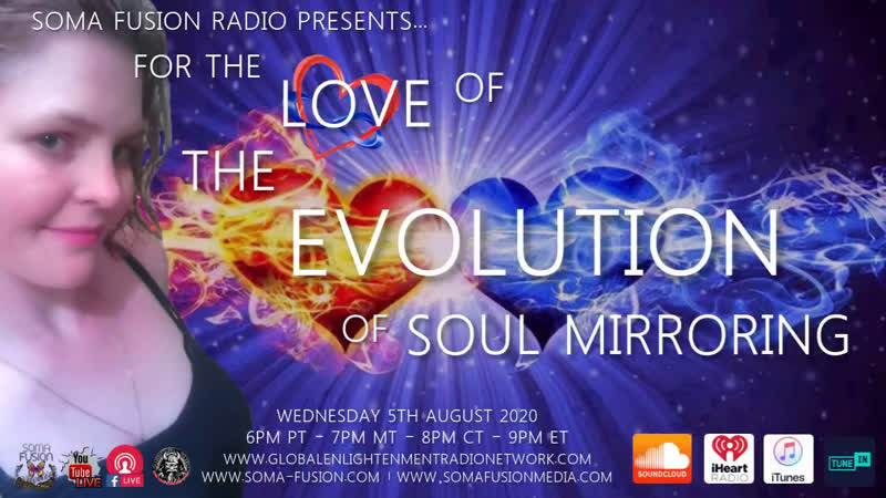 A SOMA FUSION RADIO EXCLUSIVE THE EVOLUTION OF SOUL MIRRORING BY POPULAR DEMAND 8 5 2020