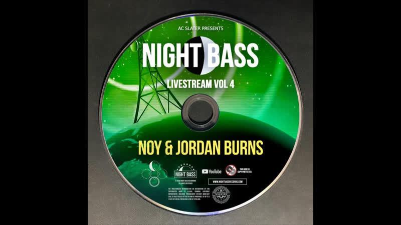 NOY Jordan Burns - Live @ Night Bass Livestream Vol 4 (July 30, 2020)
