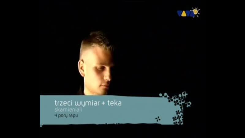 Trzeci Wymiar Teka Skamieniali VIVA TV