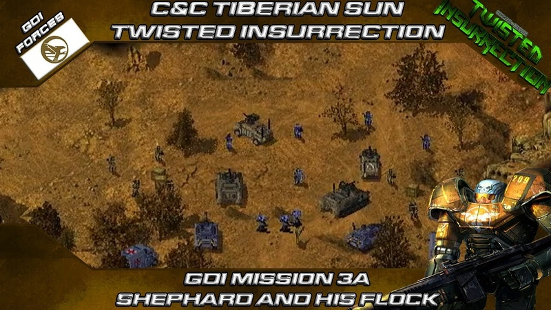 TWISTED INSURRECTION GDI Mission 3A SHEPHARD AND HIS FLOCK