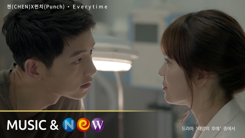 MV CHEN 첸 XPunch 펀치 Everytime l OST Part 2 Потомки солнца