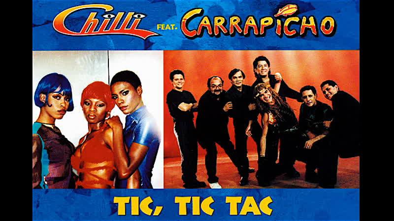 Chilli Feat Carrapicho Tic Tic Tac 1997