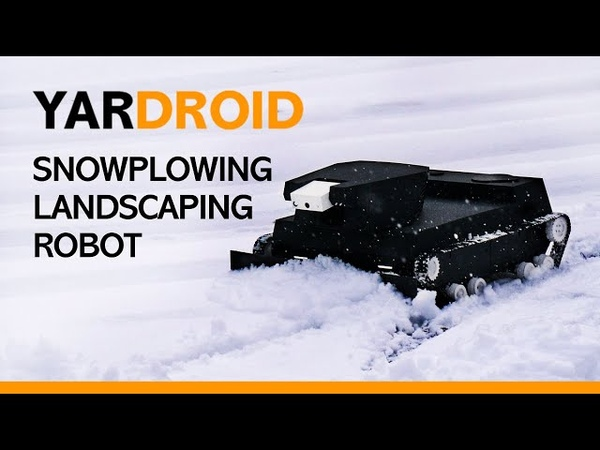 Yardroid - Intelligent Landscaping Robot with Snow Plowing Capability