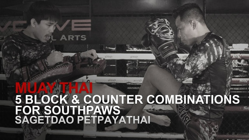 Muay Thai 5 Block Counter Combinations For Southpaws | Evolve University