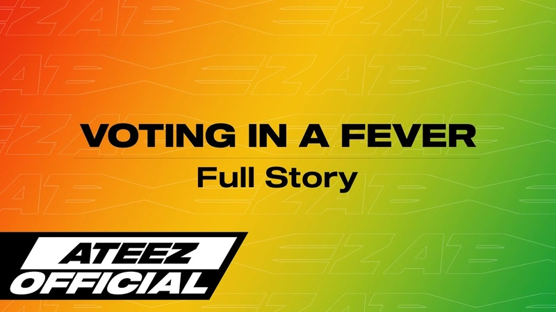 OFFICIAL ATEEZ 에이티즈 VOTING IN A FEVER Full Story