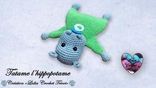 Tatame l'hippopotame Amigurumi  Lidia Crochet Tricot
