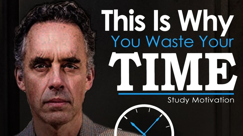 Jordan Peterson's Ultimate Advice for Students and College Grads STOP WASTING TIME