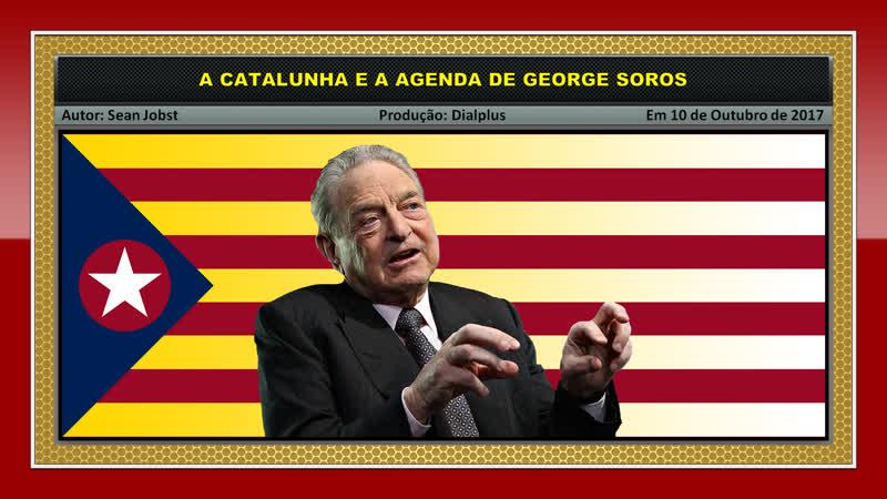 A Catalunha e a Agenda de George Soros